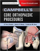 Campbell's Core Orthopaedic Procedures, 1e