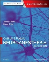 Cottrell and Patel��s Neuroanesthesia, 6e
