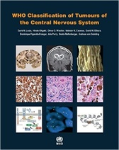 WHO Classification of Tumours of the Central Nervous System (IARC WHO Classification of Tumours)